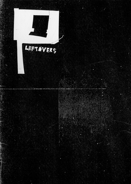Leftovers Zine Front Cover